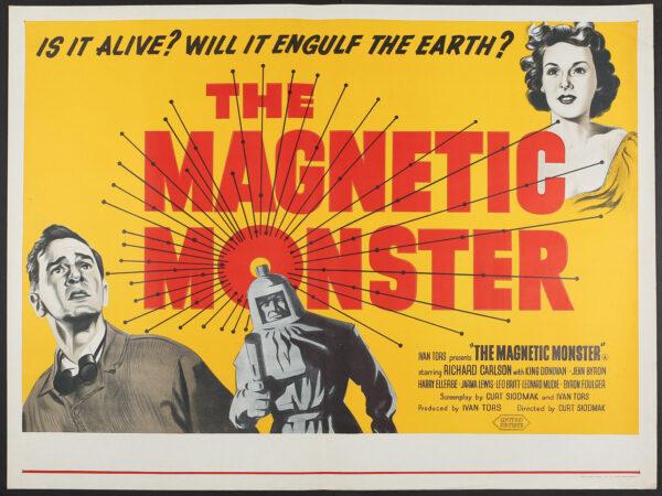 "The Magnetic Monster"", Original UK Quad film poster (1953 ..."